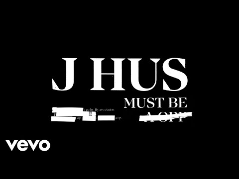 J Hus - Must Be (Official Audio)