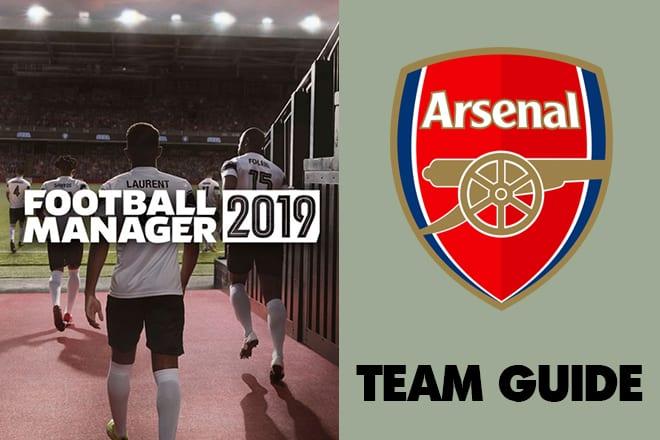 football manager 2019 arsenal fm19 arsenal football manager arsenal