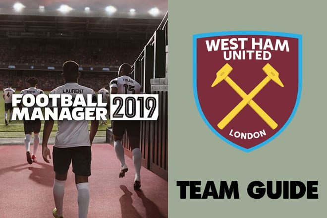 football manager 2019 west ham fm19 west ham football manager mark arnautovic fm felipe anderson