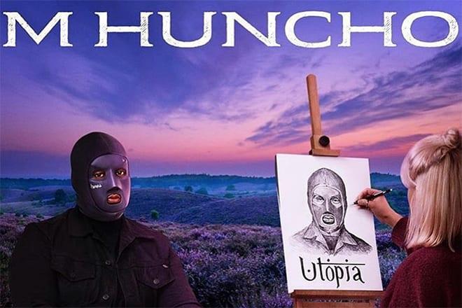 m huncho utopia m huncho ep m huncho nafe smallz m huncho yxng bane m huncho tour